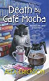 Death by Café Mocha (Bookstore Cafe Mystery #7)