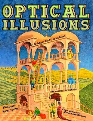 Optical Illusions: Life Escapes Adult Coloring Books 48 ...