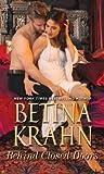 Behind Closed Doors by Betina Krahn