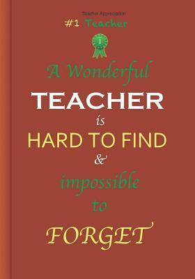 Teacher Appreciation: A Wonderful Teacher: Great Gift as Teacher's