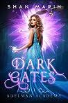 Dark Gates (Adelman Academy, #1)