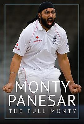 Monty Panesar: The Full Monty