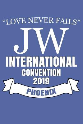 Love Never Fails Jw International Convention 2019 Phoenix: Jw Gifts