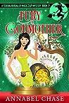 Fury Godmother (Federal Bureau of Magic Cozy Mystery #2)