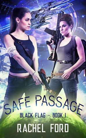 Safe Passage (Black Flag, #1)