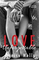 Love Unforgettable (Love in San Soloman Book 3)
