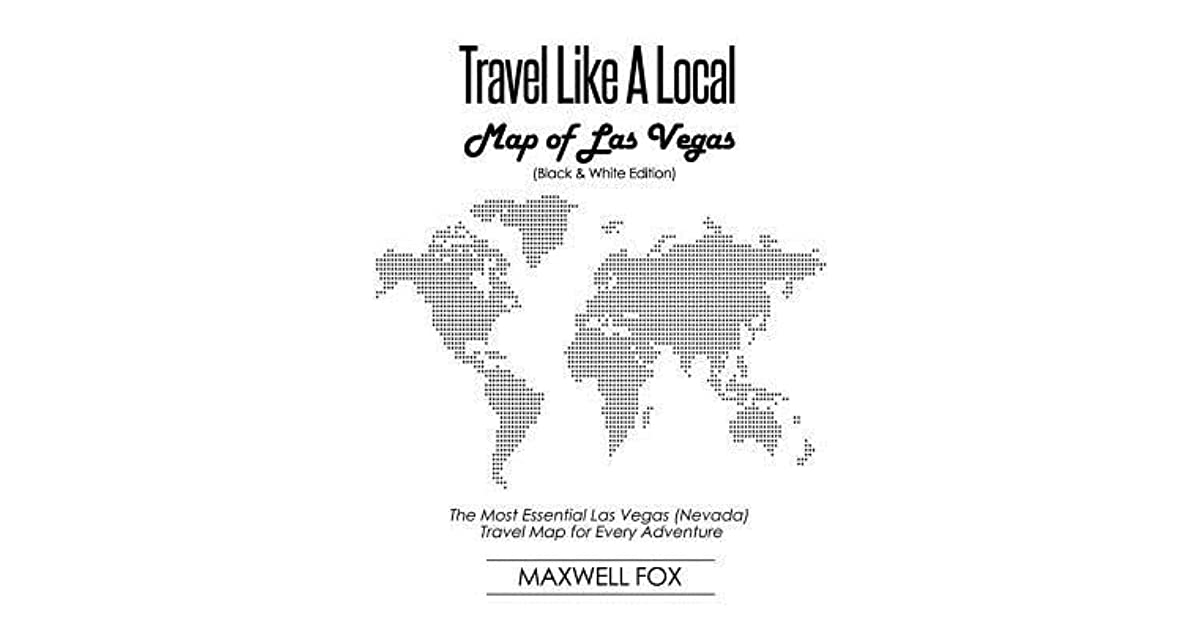 Travel Like a Local - Map of Las Vegas (Nevada) (Black and ...