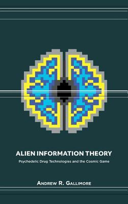 Alien Information Theory by Andrew R Gallimore