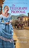 The Telegraph Proposal (Montana Brides #3)