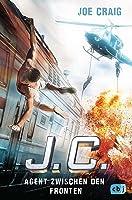 J.C. - Agent zwischen den Fronten (Jimmy Coates, #6)