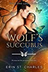 The Wolf's Succubus (Shifter Enforcers, #3)