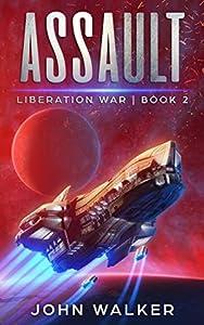 Assault (Liberation War #2)