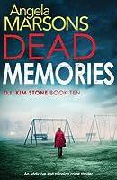 Dead Memories (D.I. Kim Stone #10)