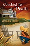 Coached to Death (The Life Coach Mysteries #1)