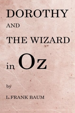 Dorothy And The Wizard in Oz (Historical Fiction Books)
