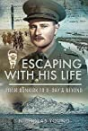 Escaping with His Life by Nicholas Young