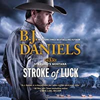 Stroke of Luck: The Sterling's Montana Series, book 1