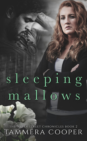 Sleeping Mallows (The Water Street Chronicles, #2)