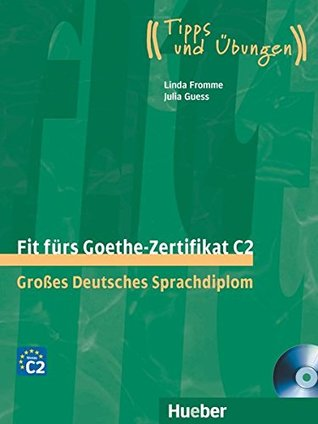 Fit furs Goethe-Zertifikat: C2 Book & CD
