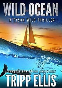 Wild Ocean (Tyson Wild Thriller #1)