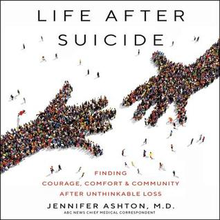 https://www.goodreads.com/book/show/43500359-life-after-suicide?from_search=true#other_reviews