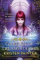 Garden of Dreams and Desires (Crescent City Book 3)