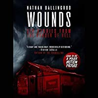 Wounds: Stories