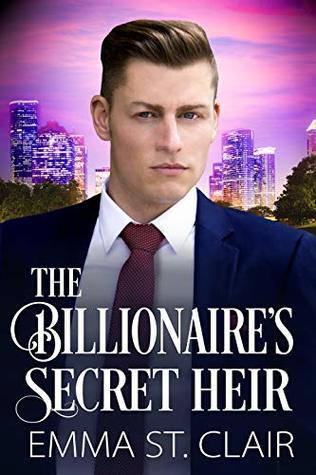 The Billionaire's Secret Heir by Emma St. Clair