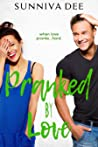 Pranked by Love by Sunniva Dee