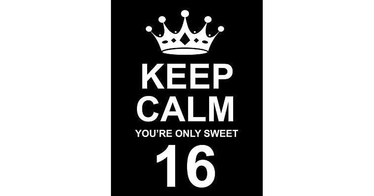 Keep Calm Sweet 16 White Adult T-Shirt