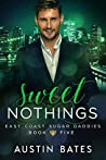 Sweet Nothings (East Coast Sugar Daddies #5)