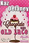 Chocolate and Old Lace (Rosie Hart Mystery Series #1)
