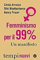 Femminismo per il 99%: Un manifesto