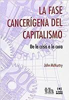 La fase cancerígena del capitalismo. De la crisis a la cura