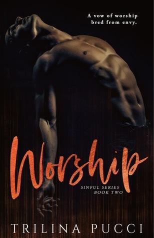 Worship by Trilina Pucci