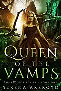 Queen of the Vamps (FourWinds #1)