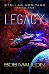 Legacy (Stellar Heritage, #1) ebook review