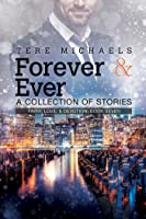 Forever & Ever: A Collection of Stories (Faith, Love & Devotion #7)
