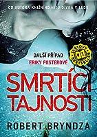 Smrtící tajnosti (Detective Erika Foster, #6)