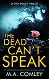 The Dead Can't Speak (DI Sara Ramsey, #3)