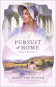 A Pursuit of Home (Haven Manor, #3)