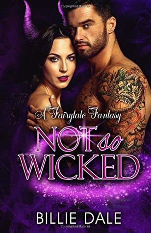 Not So Wicked: A Fairtytale Fantasy