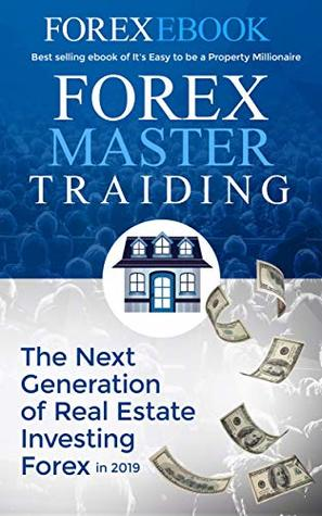 Forex Master : of forex trading basics Explained in Simple