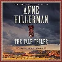 The Tale Teller (Leaphorn, Chee & Manuelito)