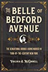 The Belle of Bedford Avenue: The Sensational Brooks-Burns Murder in Turn-of-the-Century New York (True Crime History)