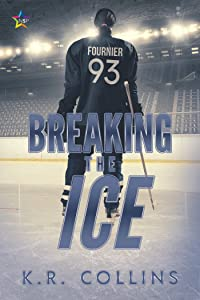 Breaking the Ice (Sophie Fournier, #1)