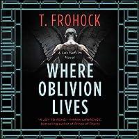 Where Oblivion Lives (Los Nefilim, #4)