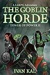 The Goblin Horde (Tower of Power #2)