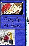 Teaching Amy: teacher/student romance