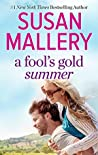 A Fool's Gold Summer: An Anthology